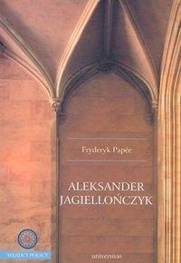 Okładka książki Aleksander Jagiellończyk
