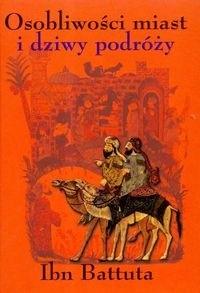 Okładka książki Osobliwości miast i dziwy podróży 1325-1354