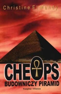 Okładka książki Cheops. Budowniczy piramid