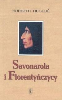 Okładka książki Savonarola i Florentyńczycy