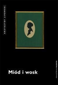 Okładka książki Miód i wosk
