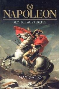 Okładka książki Napoleon. Tom 2 - Słońce Austerlitz