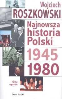 Okładka książki Najnowsza historia Polski. Tom 2, 1945-1980