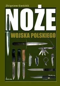 Okładka książki Noże Wojska Polskiego