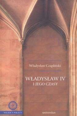 Okładka książki Władysław IV i jego czasy