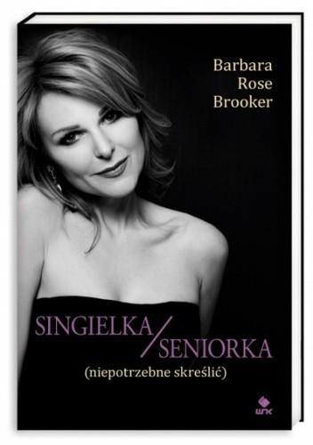 Okładka książki Singielka/seniorka (niepotrzebne skreślić)