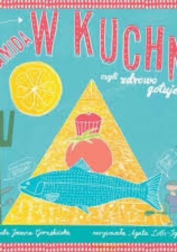 Okładka książki Piramida w kuchni, czyli zdrowo gotujemy