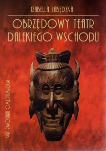 Okładka książki Obrzędowy teatr Dalekiego Wschodu