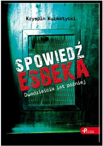 Okładka książki Spowiedź Esbeka