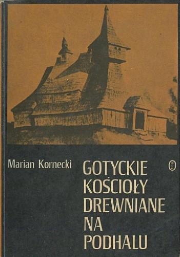 Okładka książki Gotyckie kościoły drewniane na Podhalu