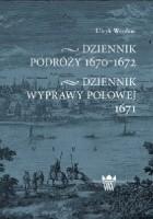 Dziennik podróży 1670-1672, Dziennik wyprawy polowej 1671