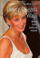 Diana, księżna Walii: Baśń, która stała się mitem