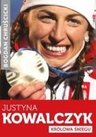 Justyna Kowalczyk. Królowa Śniegu
