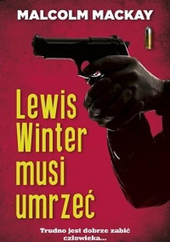 Okładka książki Lewis Winter musi umrzeć