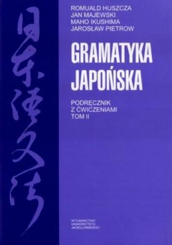 Okładka książki Gramatyka japońska. Podręcznik z ćwiczeniami. Tom 2