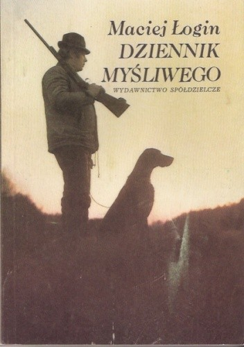 Okładka książki Dziennik Myśliwego
