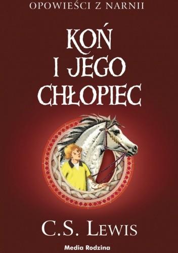 Okładka książki Koń i jego chłopiec