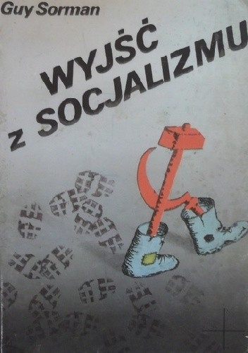 Okładka książki Wyjść z socjalizmu