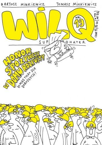Okładka książki Wilq Superbohater: Honor spożywczy w domu rozpusty