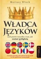 Władca Języków, czyli prawie wszystko o tym, jak zostać poliglotą