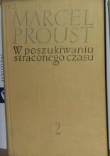 Okładka książki W poszukiwaniu straconego czasu. Tom 2 - W cieniu zakwitających dziewcząt