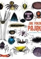 Jak pokonać pająki?