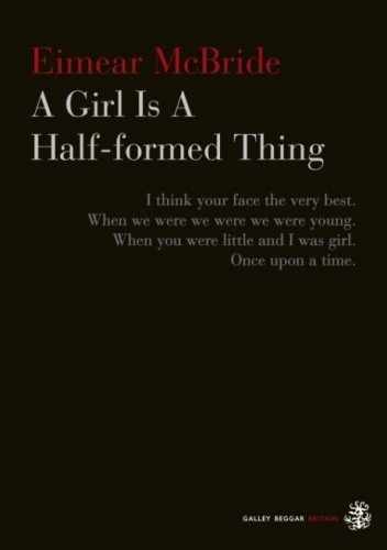 Okładka książki A Girl is a Half-formed Thing