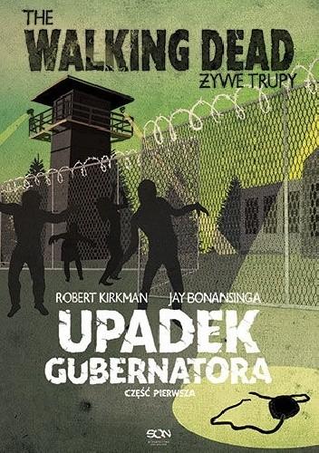 Okładka książki Upadek Gubernatora. Część pierwsza