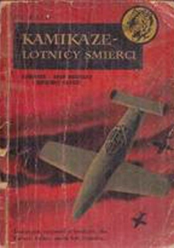 Okładka książki Kamikaze lotnicy śmierci