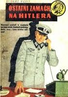 Ostatni zamach na Hitlera