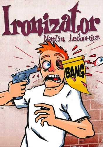 Okładka książki Ironizator