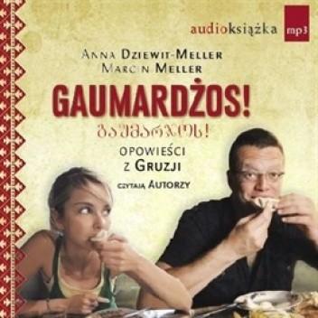 Okładka książki Gaumardżos! Opowieści z Gruzji (audiobook)