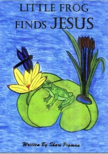 Okładka książki Little Frog Finds Jesus