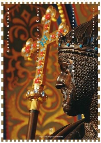 Okładka książki Katedra Królów. Bazylika Archikatedralna