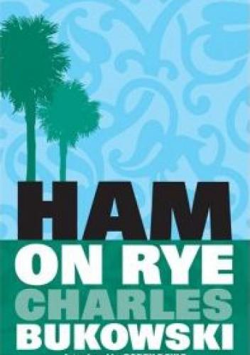 Okładka książki Ham on Rye