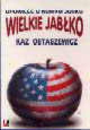 Okładka książki Wielkie jabłko - opowieść o Nowym Jorku