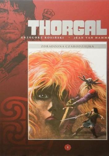 Okładka książki Thorgal: Zdradzona czarodziejka