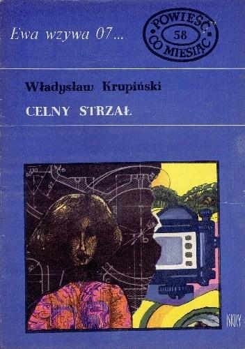 Okładka książki Celny strzał