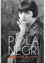 Własnymi słowami - Pola Negri