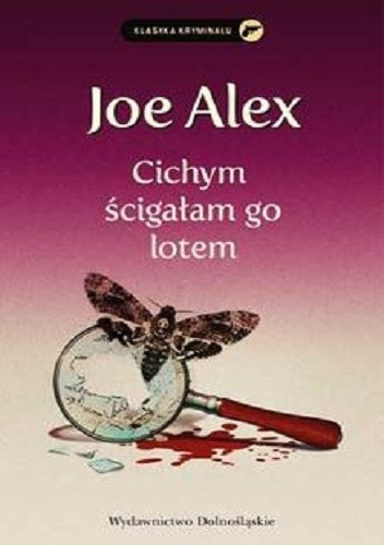 Okładka książki Cichym ścigałam go lotem