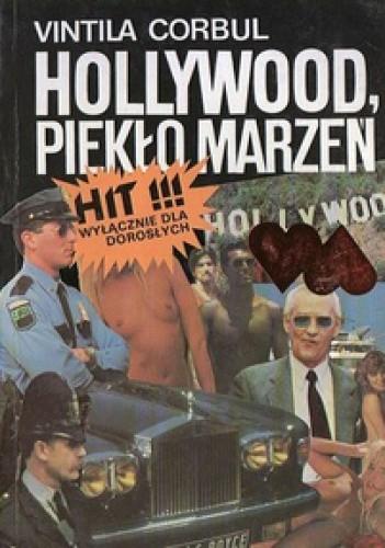 Okładka książki Hollywood, piekło marzeń