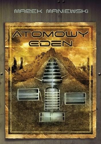 Okładka książki Atomowy Eden