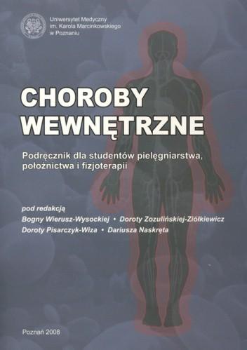Okładka książki Choroby wewnętrzne. Podręcznik dla studentów pielęgniarstwa, położnictwa i fizjoterapii