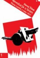 Rewolucja u bram: pisma wybrane z 1917 roku