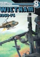 Wietnam 1950-75. Wojna śmigłowców