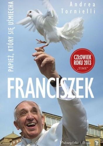 Okładka książki Franciszek. Papież, który się uśmiecha