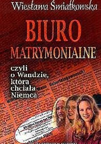 Okładka książki Biuro matrymonialne czyli o Wandzie, która chciała Niemca