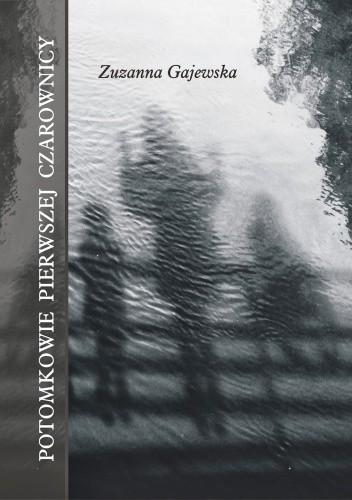 Okładka książki Potomkowie pierwszej czarownicy