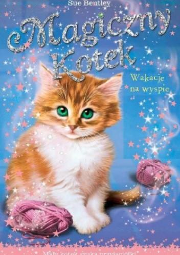 Okładka książki Magiczny kotek. Wakacje na wyspie
