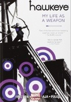 Hawkeye, Vol. 1: My Life as a Weapon (Hawkeye #1-5)